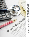 health insurance. stethoscope