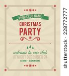 christmas vintage party... | Shutterstock .eps vector #228772777