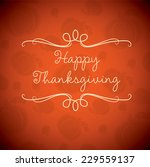 happy thanksgiving card in... | Shutterstock .eps vector #229559137