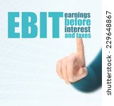 Small photo of Concept photo of earnings before interest and taxes - EBIT