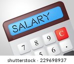 salary calculator meaning pay... | Shutterstock . vector #229698937