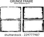 grunge frame set. vector... | Shutterstock .eps vector #229777987