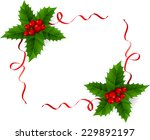 holly with red ribbons | Shutterstock .eps vector #229892197