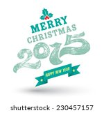 merry christmas 2015 drawing... | Shutterstock .eps vector #230457157