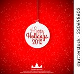 happy holidays 2015 vector... | Shutterstock .eps vector #230698603