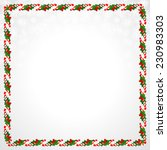 christmas frame with holly... | Shutterstock .eps vector #230983303