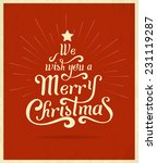 we wish you a merry christmas... | Shutterstock .eps vector #231119287