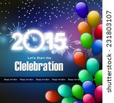 happy new year 2015 celebration ... | Shutterstock . vector #231803107