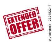 extended offer  rubber stamp ... | Shutterstock .eps vector #232452247