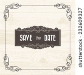 save the date card with retro... | Shutterstock .eps vector #232609327