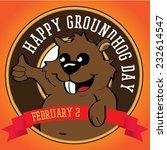 happy groundhog day. vector... | Shutterstock .eps vector #232614547