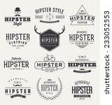 hipster set   typographic label ... | Shutterstock .eps vector #233052553