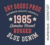 vintage denim typography  t... | Shutterstock .eps vector #233567107