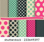 set of  abstract polka dot... | Shutterstock .eps vector #233649397