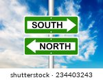 South And North Road Sign With...