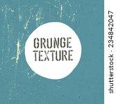 grunge texture template. raster ... | Shutterstock . vector #234842047