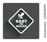 baby on board sign icon. infant ...