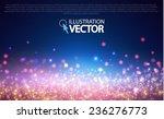 shining bokeh illustration.... | Shutterstock .eps vector #236276773