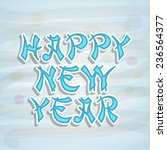 stylish text happy new year on...   Shutterstock .eps vector #236564377