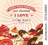 sweets with declaration of love ... | Shutterstock .eps vector #237618883