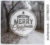 merry christmas creative... | Shutterstock .eps vector #237788353