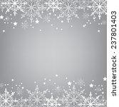 christmas or winter background... | Shutterstock .eps vector #237801403