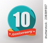 10 anniversary  label with... | Shutterstock .eps vector #238389307