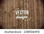 vector wood texture. background ... | Shutterstock .eps vector #238506493