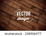 vector wood texture. background ... | Shutterstock .eps vector #238506577