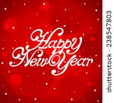happy new year lettering over... | Shutterstock .eps vector #238547803