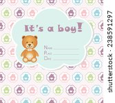 baby boy arrival card. baby... | Shutterstock .eps vector #238591297