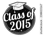 class of 2015 grunge rubber... | Shutterstock .eps vector #238823167