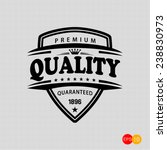 premium quality and guaranteed  ... | Shutterstock .eps vector #238830973