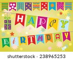 happy birthday on flags with... | Shutterstock .eps vector #238965253
