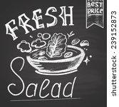 illustration of salad. chalk.... | Shutterstock .eps vector #239152873