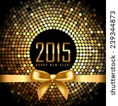 2015 background with gold disco ... | Shutterstock . vector #239344873