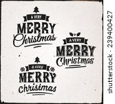 christmas hand lettering set of ... | Shutterstock .eps vector #239400427
