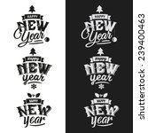 happy new year hand lettering... | Shutterstock .eps vector #239400463