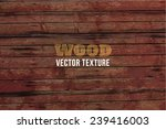 vector old grunge wood... | Shutterstock .eps vector #239416003