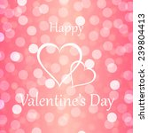 happy valentine's day with... | Shutterstock .eps vector #239804413