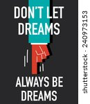 words don't let dreams always... | Shutterstock .eps vector #240973153