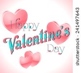 happy valentine's day lettering ... | Shutterstock .eps vector #241497643