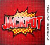 jackpot. comic speech bubble.... | Shutterstock .eps vector #243439567