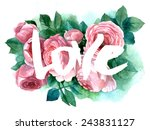 roses and love. raster hand... | Shutterstock . vector #243831127