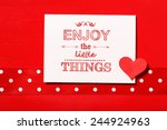 enjoy the little things text... | Shutterstock . vector #244924963