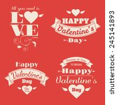 set of four happy valentine's... | Shutterstock .eps vector #245141893
