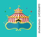 classical circus tent with... | Shutterstock .eps vector #245306893