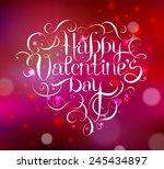 happy valentine s day hand... | Shutterstock .eps vector #245434897