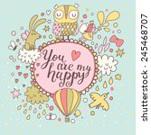 you are my happy   concept card.... | Shutterstock .eps vector #245468707