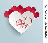 happy valentines day hand... | Shutterstock .eps vector #245497693